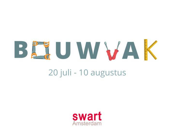Bouwvak: 20 juli – 10 augustus